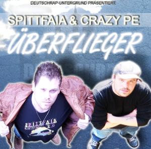 Spittfaia & Crazy-Pe Überflieger Cover Klein